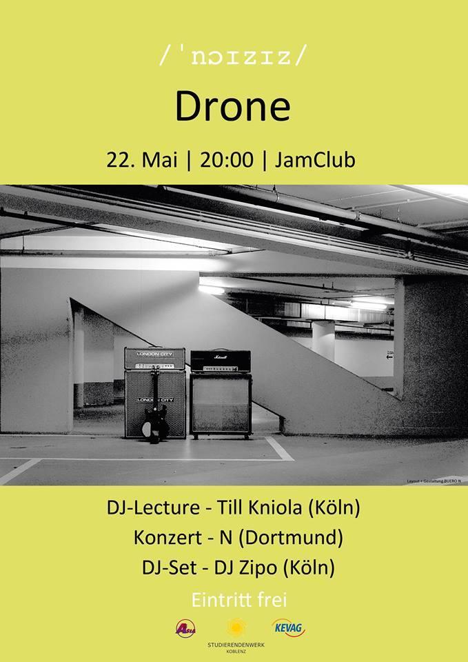 """der zweite Themenabend von """"noises"""" begibt sich am 22. Mai in die Gefilde der Experimentalmusik """"Drone"""". Plakat: noises"""